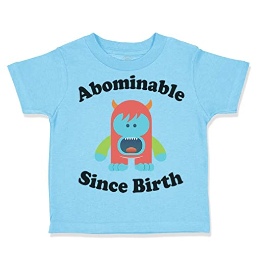 Custom Toddler T-Shirt Abominable Since Birth Funny Humor Boy /& Girl Clothes